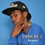 GET TO KNOW THE NEW, BIG GOSPEL DANCEHALL ARTIST IN KENYA 'DANCHEZ'